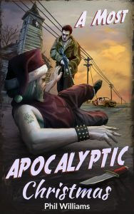 "Have you seen the new cover for ""A Most Apocalyptic Christmas""?"