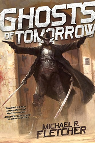 3 Indie Book Reviews: Ghosts of Tomorrow, The Blighted City and River of Thieves
