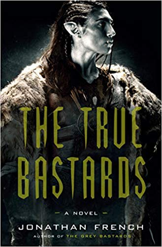 Book Review: True Bastards by Jonathan French