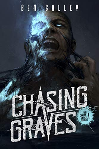 chasing graves ben galley