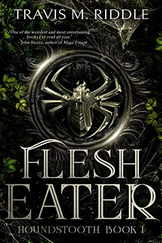 Book Review: Flesh Eater by Travis M. Riddle