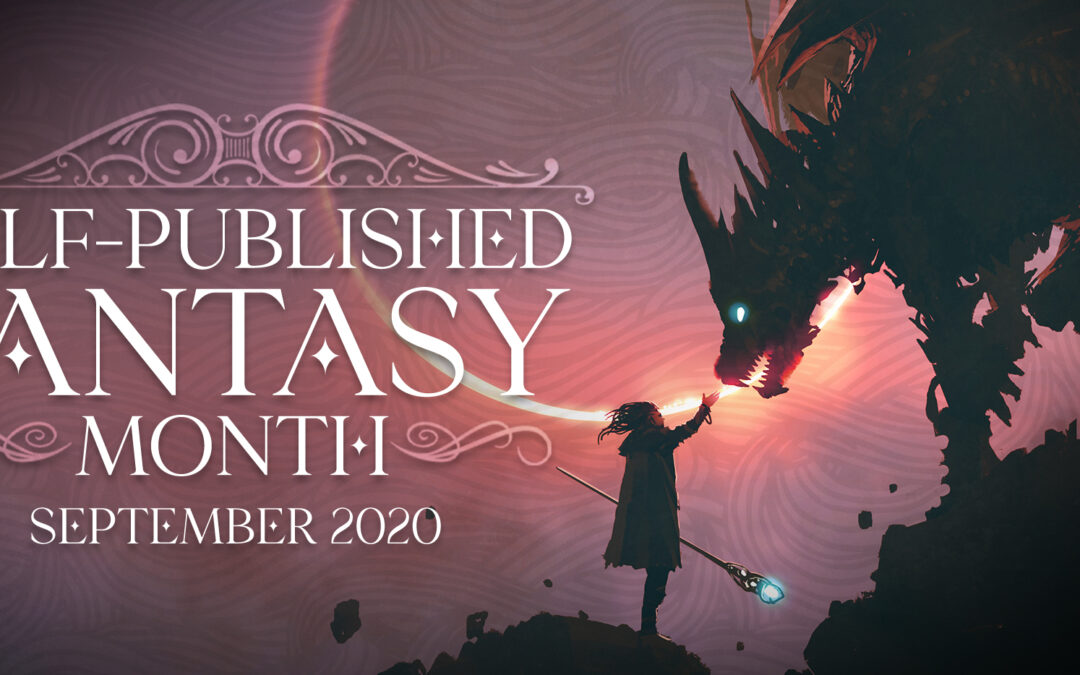 Self-Published Fantasy Month is Here!
